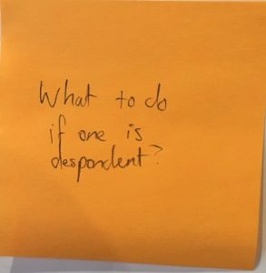 What to do if one is despondent?
