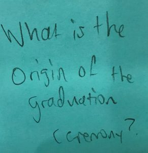 What is the origin of the graduation ceremony?