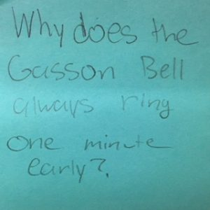 Why does the Gasson Bell always ring one minute early?
