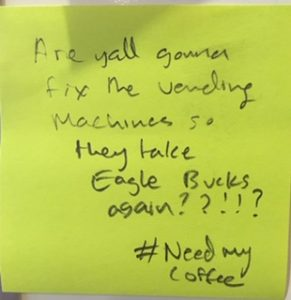 Are yall gonna fix the vending machines so they take Eagle Bucks again??!!? #Needmycoffee