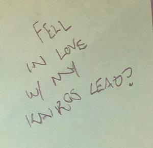 Fell in love w/ my Kairos lead?