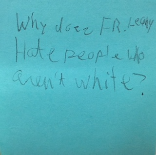 Why does Fr. Leahy hate people who aren't white?