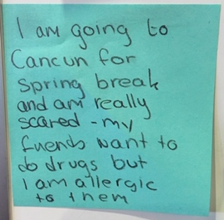 I am going to Cancun for spring break and am really scared - my friends want to do drugs I am allergic to them
