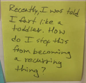 Recently, I was told I fart like a toddler. How do I stop this from becoming a recurring thing?