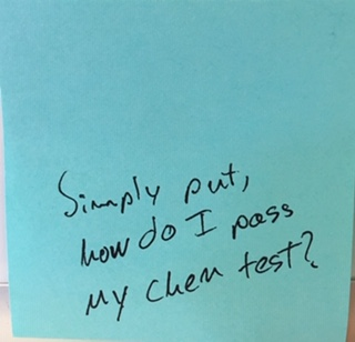 Simply put, how do I pass my Chem test?