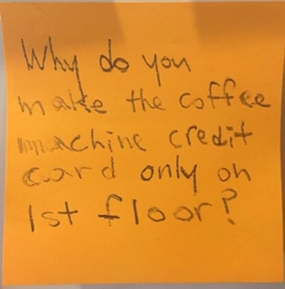 Why do you make the coffee machine credit card only on 1st floor?