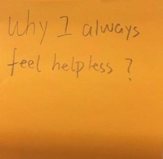 Why I always feel helpless?