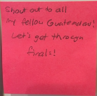 Shout out to all my fellow Guatemalans! Let's get through finals!