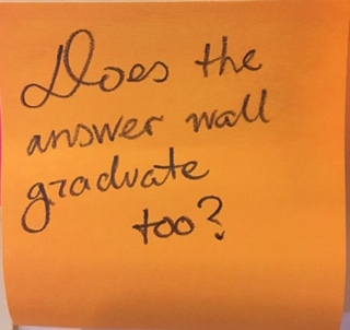 Does the answer wall graduate too?