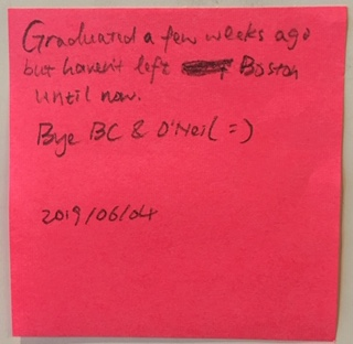 Graduated a few weeks ago but haven't left Boston until now. By BC & O'Neill =) 2019/06/04