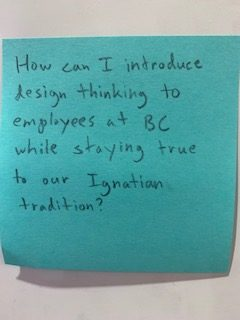 How can I introduce design thinking to employees at BC while staying true to our Ignatian tradition?