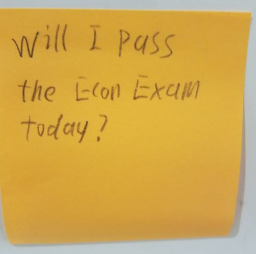 Will I pass the Econ Exam today?