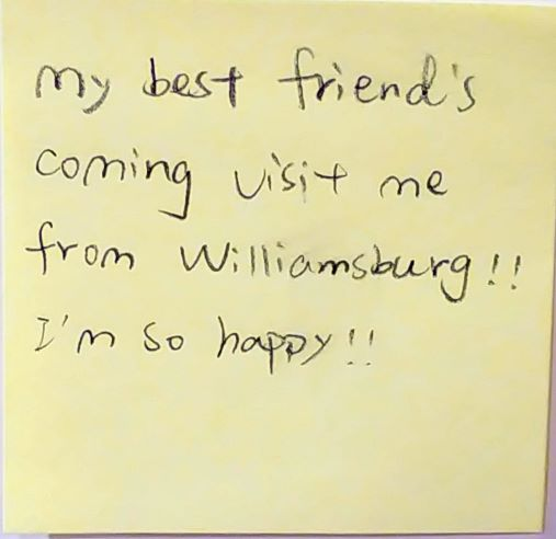 My best friend's coming visit me from Williamsburg!! I'm so happy!!