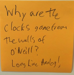 Why are the clocks gone from the walls of O'Neill? Long Live Analog!