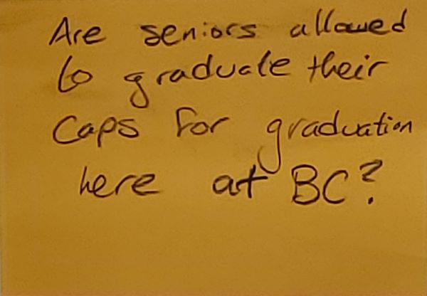 Are seniors allowed to graduate their caps for graduation here at BC?