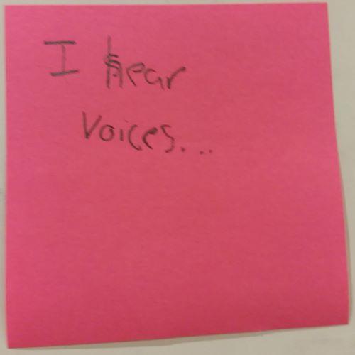 I hear voices...