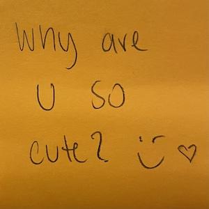 Why are u so cute? 😉 ❤️