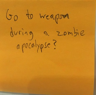 Go to weapon during a zombie apocalypse?