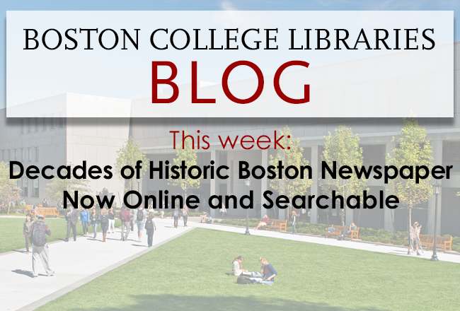 Decades of Historic Boston Newspaper Now Online and Searchable