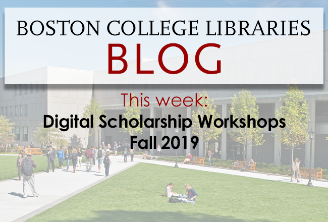 Digital Scholarship Workshops, Fall 2019
