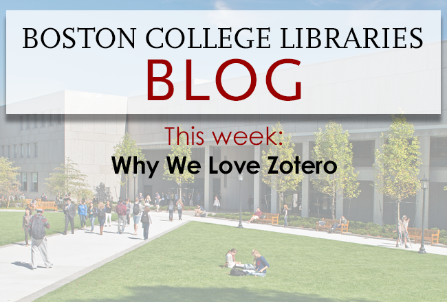 Why We Love Zotero
