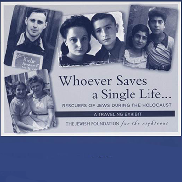 Whoever Saves a Single Life exhibit poster