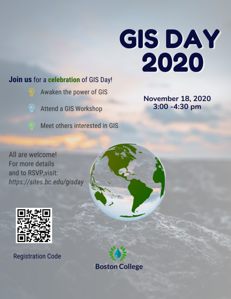 GIS Day 2020 poster for event on November 18, 2020 3:00-4:30pm: Awaken the power of GIS, Attend a GIS Workshop, Meet others interested in GIS