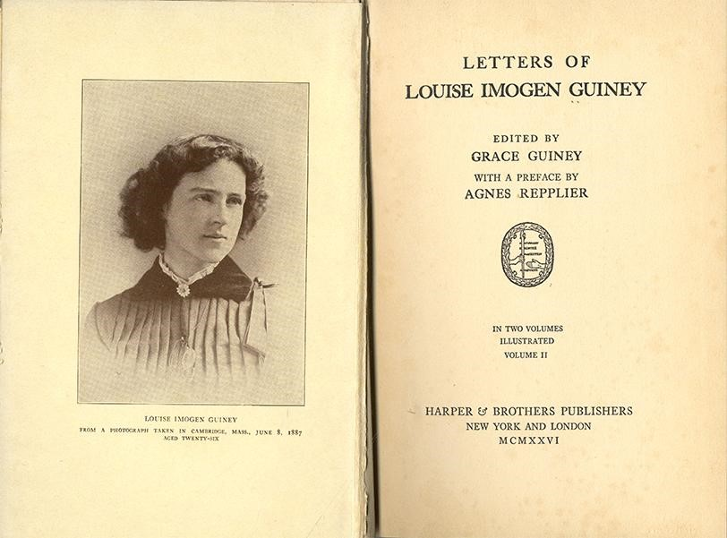 The title page and photo of a book called Letters of Louise Imogen Guiney, edited by Grace Guiney, Harper & Brothers Publishers, New York and London, MCMXXVI