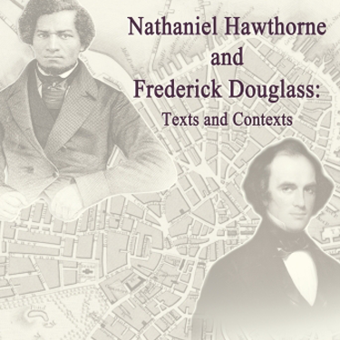 Nathaniel Hawthorne and Frederick Douglass poster