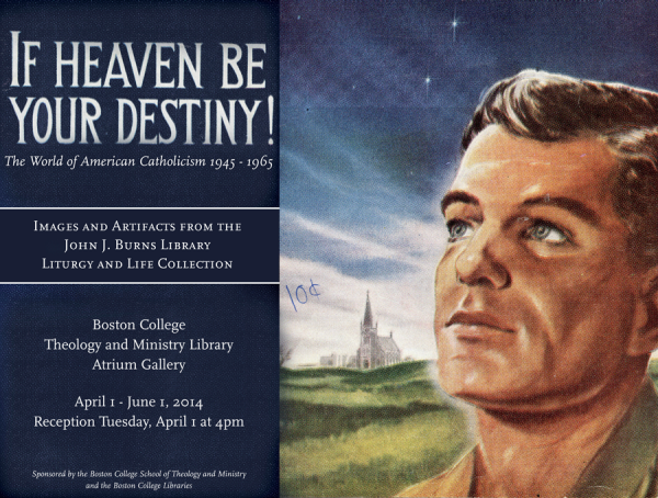 If Heaven Be Your Destiny! exhibit poster