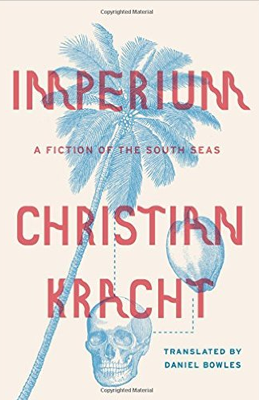 Cover of Imperium - A Fiction of the South Seas