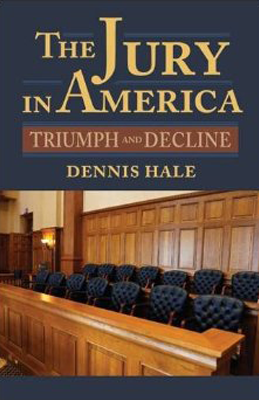 The Jury in America: Triumph and Decline book cover