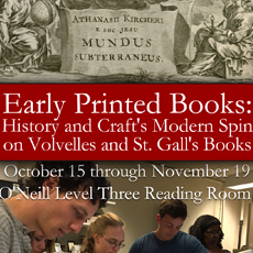 Poster reads: The Bookbinder's Apprentices: Early Printed Books, October 15 - November 19, O'Neill Level Three Reading Room