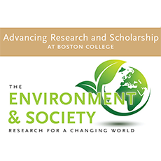 Advancing Research and Scholarship at Boston College, The Environment And Society, research for a changing world